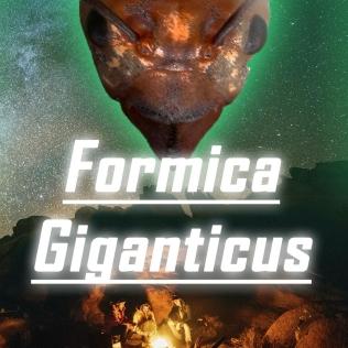 Formica Giganticus Cover