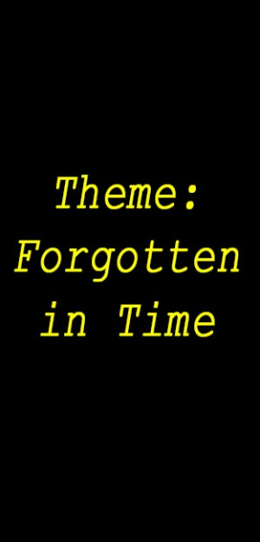 Theme forgotten in time