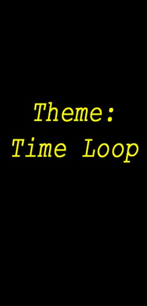 Theme Time loop